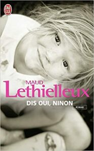 Dis oui, Ninon de Maud Lethielleux