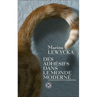 Des adhésifs dans le monde moderne de Marina Lewycka