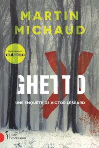 Ghetto X de Martin Michaud