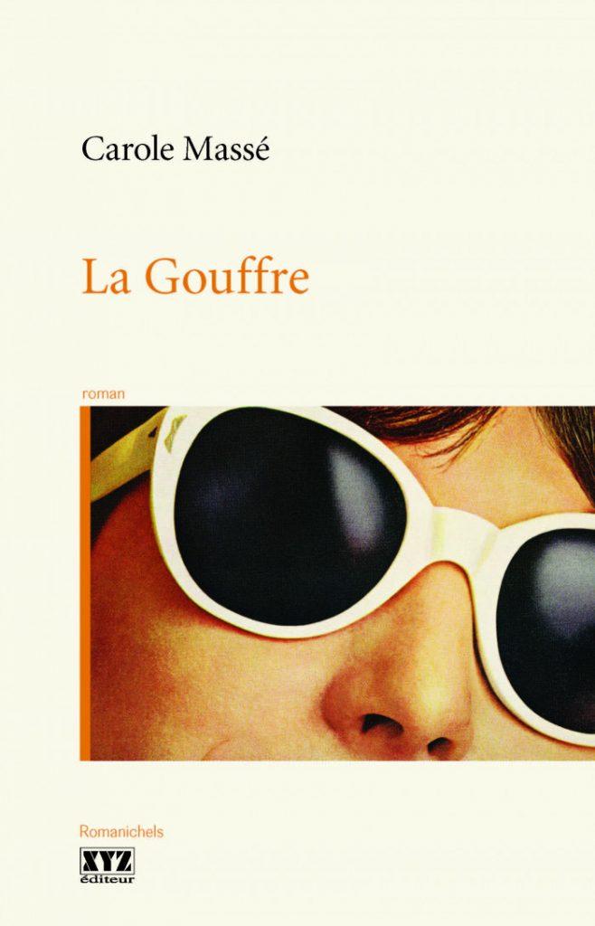 La Gouffre de Carole Massé