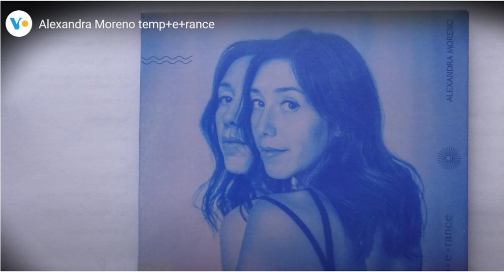 Temp + e + rance un premier album pour Alexandra Moreno