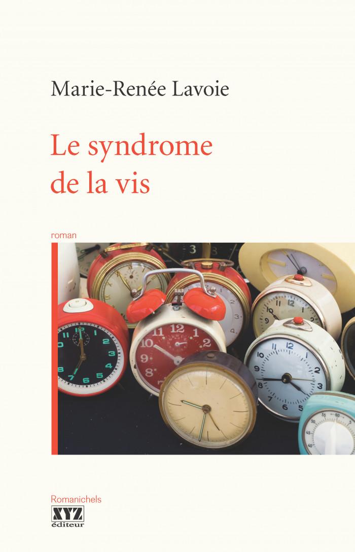 Le syndrome de la vis de Marie-Renée Lavoie
