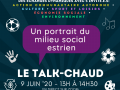 Le Talk-chaud! Une invitation du Regroupement des organismes communautaires de l'Estrie  et de la Corporation de développement communautaire du Val-St-François